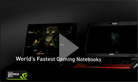GeForce GTX 700M Series: Redefining Portable Gaming