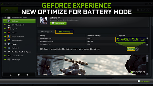 GeForce BatteryBoost can be enabled with a single click in GeForce Experience.
