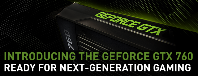 GeForce GTX 760 Graphics Card