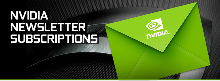 NVIDIA Newsletter Subscriptions