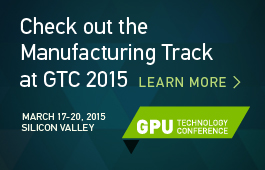Manufacturing Track at GTC 2015