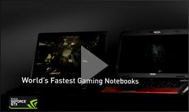 GeForce GTX 700M 系列: 颠覆便携游戏体验