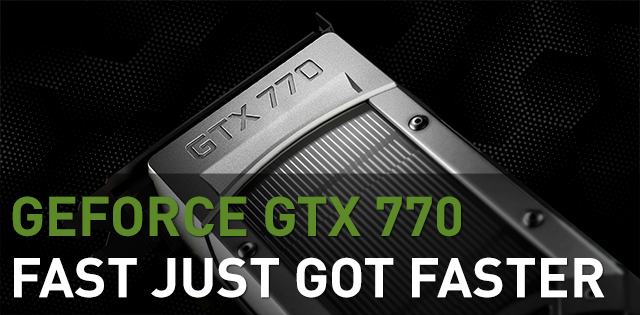 GeForce GTX 770 Graphics Card