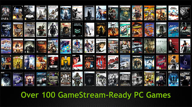 Over 100 games are now officially supported by GameStream, and more are added each week.