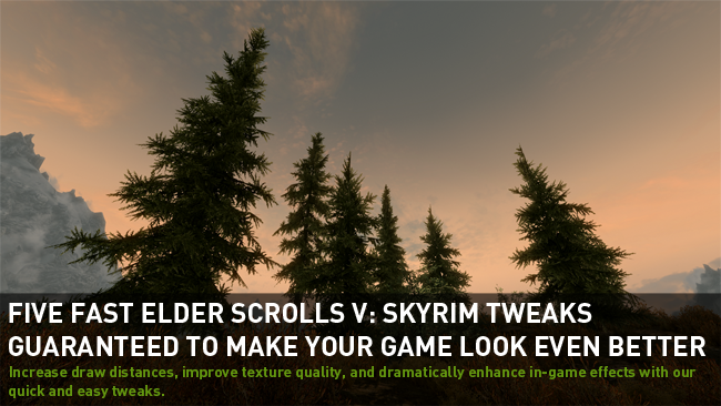 Top Five Elder Scrolls V: Skyrim Tweaks