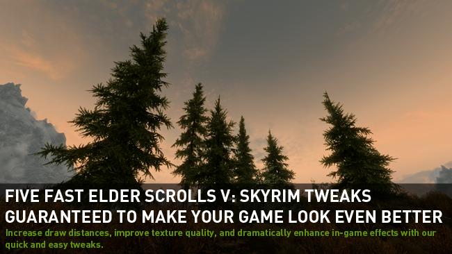 Top Five Elder Scrolls V: Skyrim Tweaks