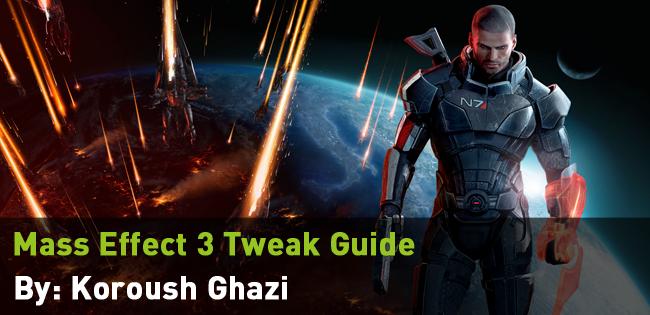 Mass Effect 3 Tweak Guide - TopImage