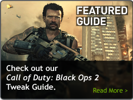 Featured guide: Call of Duty: Black Ops 2 Tweak Guide