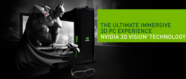 The Ultimate Immersive 3D PC Experience.