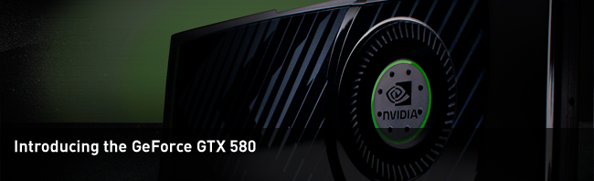 Introducing the GeForce GTX 580